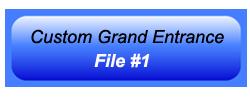 Custom Grand Entrance 01