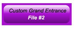 Custom Grand Entrance 02