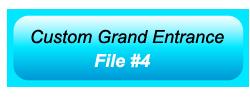 Custom Grand Entrance 04